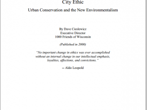 City Ethic – Urban Conservation and the New Environmentalism