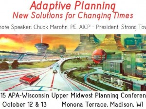 2015 APA-Wisconsin Upper Midwest Planning Conference – Oct. 12-13, 2015