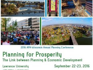 Register now for the 2016 APA Wisconsin Planning Conference