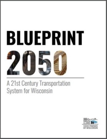 Blueprint 2020: A 21st Century Transportation System in Wisconsin