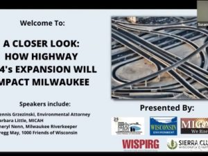 Webinar: Taking a Closer Look at How Hwy. I-94's Expansion Will Impact Milwaukee